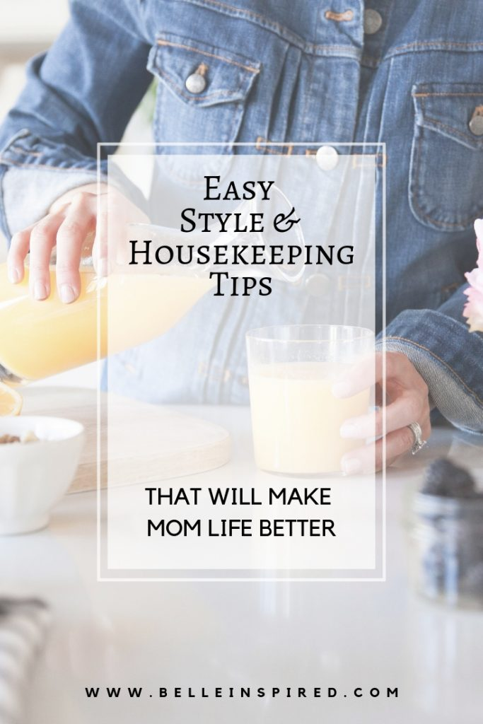 Style and Housekeeping Tips to Help Stay at Home Moms